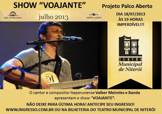 Teatro Municipal de Niterói apresenta: Valber Meireles e Banda. (Foto: Divulgação)